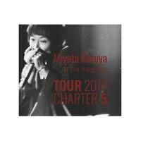 Miyata Kazuya &The Naughtys TOUR 2019 CHAPTER 5