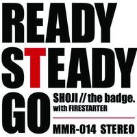 中村昭二(with FIRESTARTER)『READY STEADY GO』マキシCDシングル