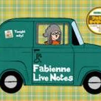 Fabienne『Live Notes』DVD-R作品