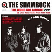 The Shamrcok/THE MODS ARE ALRIGHT GT