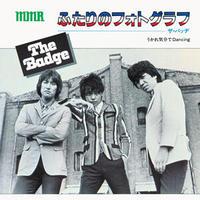 THE BADGE『ふたりのフォトグラフ/うかれ気分でDancing』7inchアナログレコード