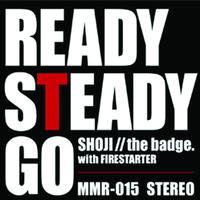 中村昭二*with FIRESTARTER『READY STEADY GO』7inchアナログレコード