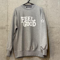 FEEL GOOD SWEATSHIRT GREY