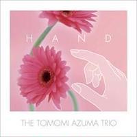 HAND/THE TOMOMI AZUMA TRIO