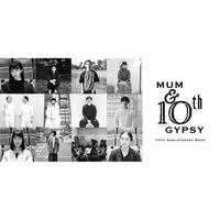 MUM & GYPSY 10th ANNIVERSARY BOOK