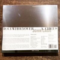 ROLYWHOLYOVER A CIRCUS : JOHN CAGE