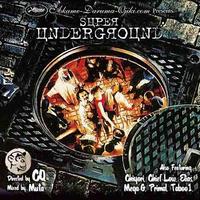 "CQ Presetns Nautilus Mix Series Pt.2 ""SUPER UNDERGROUND"" mixed by MUTA【MIX】"
