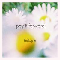 「pay it forward」僕たちピンチです(音源データ)
