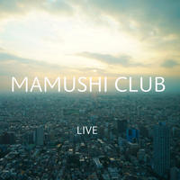 【マムシ倶楽部】LIVE/ひだまり