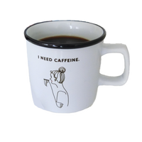 """I NEED CAFFEINE"" Mug"