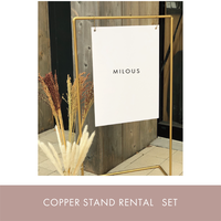 COPPER STAND RENTAL / SET