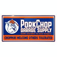 PORKCHOP GARAGE SUPPLY - METAL SIGN