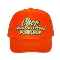 PORKCHOP - CHOP YOUR OWN WOOD CAP (ORANGE)
