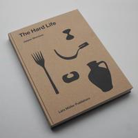 Jasper Morrison / The Hard Life