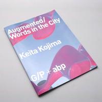 Keita Kojima / Augmented/Words in the City