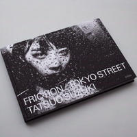 Tatsuo Suzuki / Friction / Tokyo Street