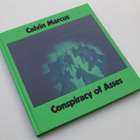 Calvin Marcus / Conspiracy of Asses