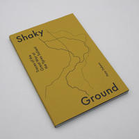 Peter Dekens / Shaky Ground, Traces of the Great War at the Ypres Salient