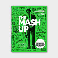 The Mash Up: Hip-Hop Photos Remixed by Iconic Graffiti Artists  (Green)