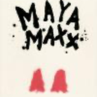 "MAYA MAXX ""For Tomorrow"""