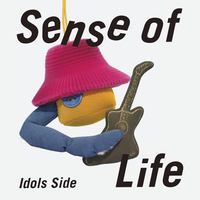 Sense of Life (Idols Side)