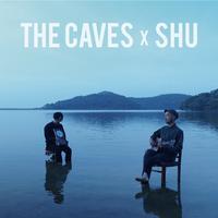 THE CAVES × SHU   CD『同じ夢をみた』