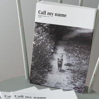 Call my name 原発被災地の犬猫たち 2019 写真展パンフレット