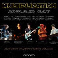 2021/6/19(土)MULTIPLICATION配信Live