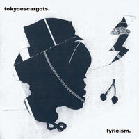 tokyoescargots. - lyricism (CD)