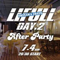 7/4(日) LIFULL沖縄 AFTER PARTY 参加権