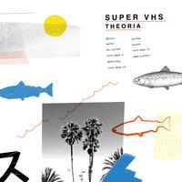 Super VHS/Theoria(CD)