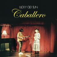 ラッキーオールドサン/Caballero(CD)