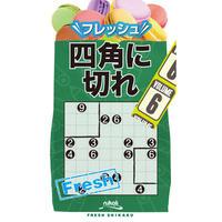 324   Fresh Shikaku 6