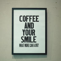 COFFEE AND YOUR SMILE
