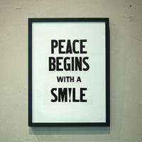 PEACE BEGINS WITH A SM!LE