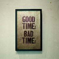 GOOD TIMEs  BAD TIMEs(Gold-Paper ver.)