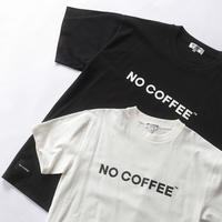 NO COFFEE ロゴTシャツ Ver.2