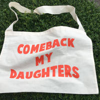 Comeback My Daughters  Shoulder Bag