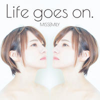 1st. mini album「Life goes on」