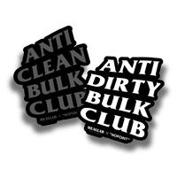 ANTI CLEAN BULK CLUB & ANTI DIRTY BULK CLUB 2 STICKER PACK