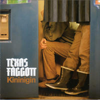 Texas Faggott – Kininigin 【 Exogenic Records】