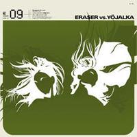 Eraser vs. Yöjalka – Sense Melter【 Exogenic Records】