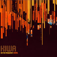 Kiwa – On The Frequency  【 Exogenic Records】