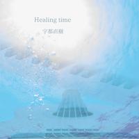 Album『Healing time』