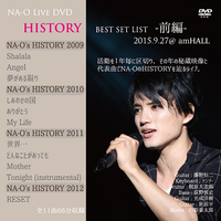 LIVE DVD『NA-O HISTORY BEST SET LIST -前編- 』2015/9/27@大阪 amHALL