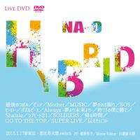 LIVE DVD『HYBRID』2015/1/17@東京・恵比寿 天窓.switch