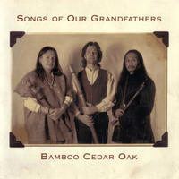 『SONG OF OUR GRANDFATHERS』