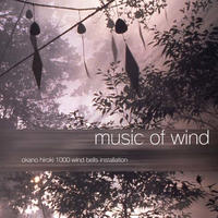『MUSIC OF WIND』~1000 Windbells Installation~