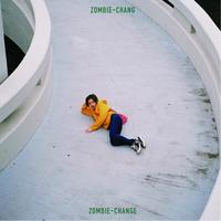 ZOMBIE-CHANGE / ZOMBIE-CHANG