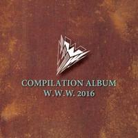 COMPILATION ALBUM W.W.W 2016 / V.A.